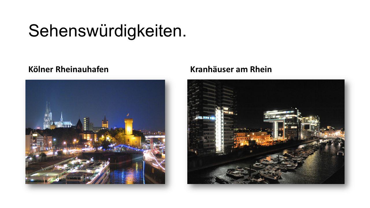 Sehenswürdigkeiten. Kölner RheinauhafenKranhäuser am Rhein