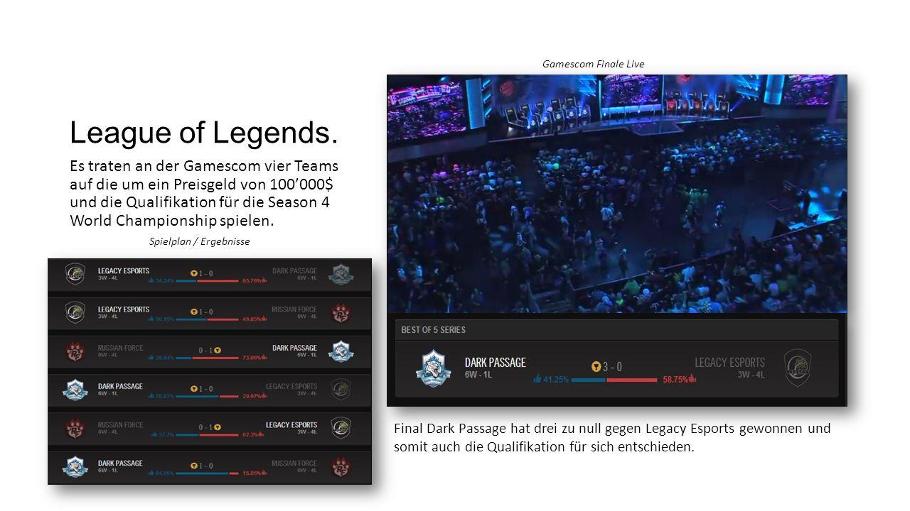 League of Legends. Es traten an der Gamescom vier Teams auf die um ein Preisgeld von 100'000$ und die Qualifikation für die Season 4 World Championshi