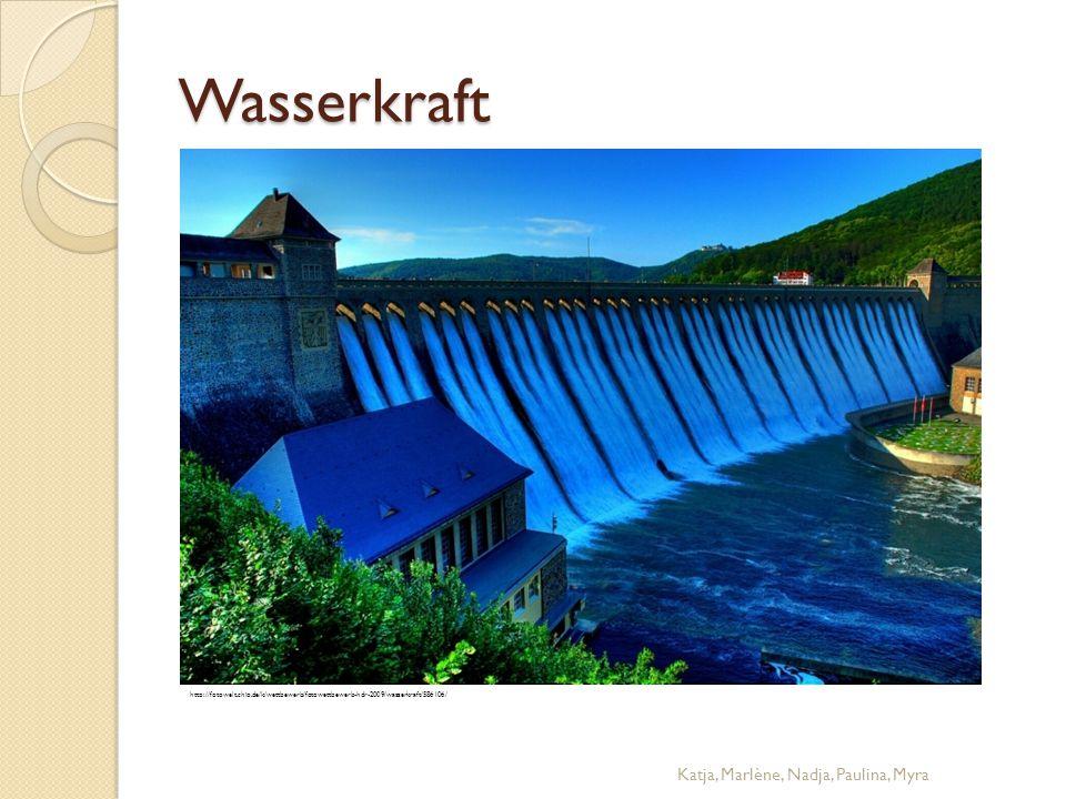Wasserkraft Katja, Marlène, Nadja, Paulina, Myra http://fotowelt.chip.de/k/wettbewerb/fotowettbewerb-hdr-2009/wasserkraft/586106/