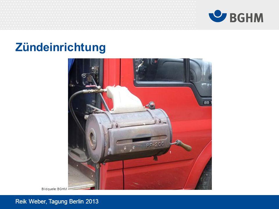 Zündeinrichtung Reik Weber, Tagung Berlin 2013 Bildquelle: BGHM