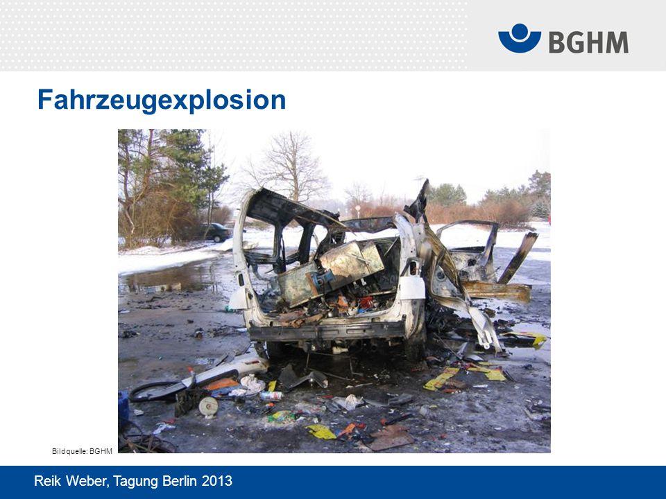 Fahrzeugexplosion Reik Weber, Tagung Berlin 2013 Bildquelle: BGHM
