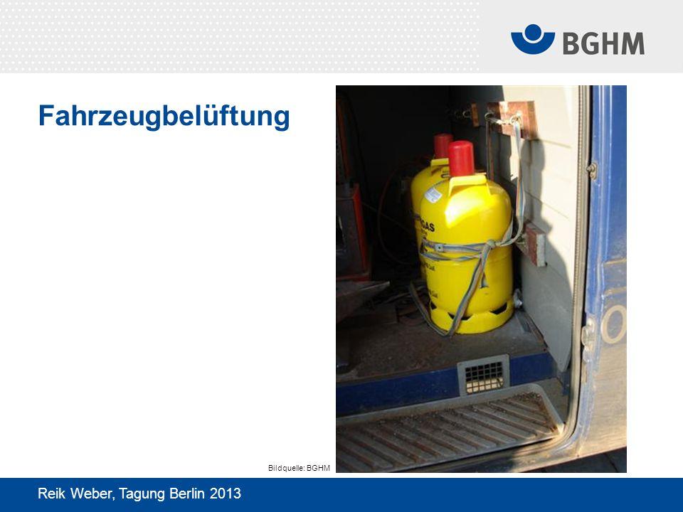 Fahrzeugbelüftung Reik Weber, Tagung Berlin 2013 Bildquelle: BGHM