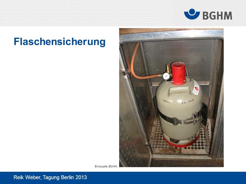 Flaschensicherung Reik Weber, Tagung Berlin 2013 Bildquelle: BGHM