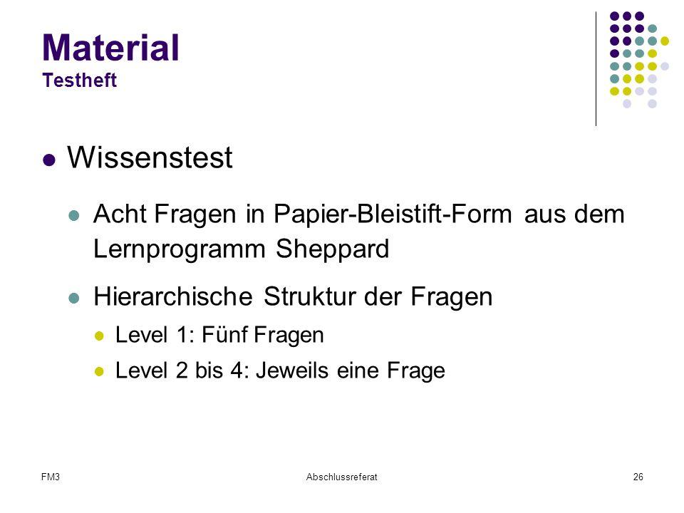 FM3Abschlussreferat26 Material Testheft Wissenstest Acht Fragen in Papier-Bleistift-Form aus dem Lernprogramm Sheppard Hierarchische Struktur der Frag