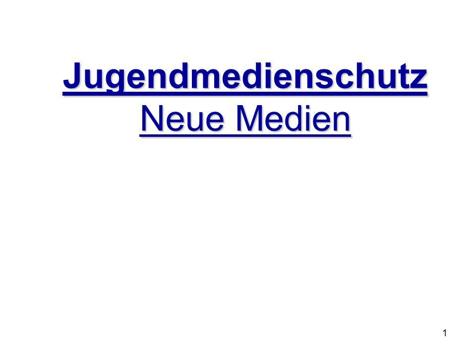 1 Jugendmedienschutz Neue Medien