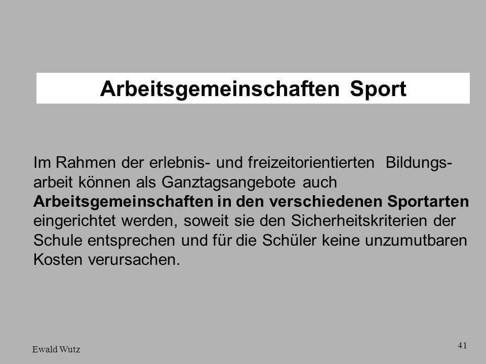 Arbeitsgemeinschaften Sport Im Rahmen der erlebnis- und freizeitorientierten Bildungs- arbeit können als Ganztagsangebote auch Arbeitsgemeinschaften i