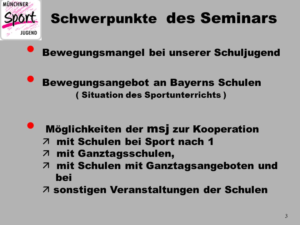 Bewegungsmangel bei unserer Schuljugend Bewegungsangebot an Bayerns Schulen ( Situation des Sportunterrichts ) Möglichkeiten der msj zur Kooperation 