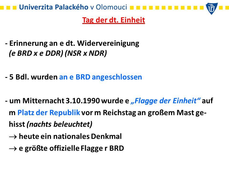 Tag der dt. Einheit - Erinnerung an e dt. Widervereinigung (e BRD x e DDR) (NSR x NDR) - 5 Bdl.