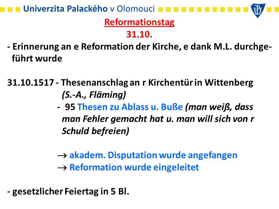 Reformationstag 31.10. - Erinnerung an e Reformation der Kirche, e dank M.L.