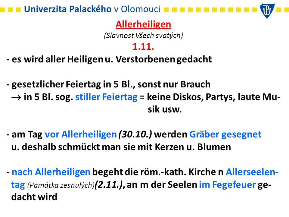 Allerheiligen (Slavnost Všech svatých) 1.11. - es wird aller Heiligen u.