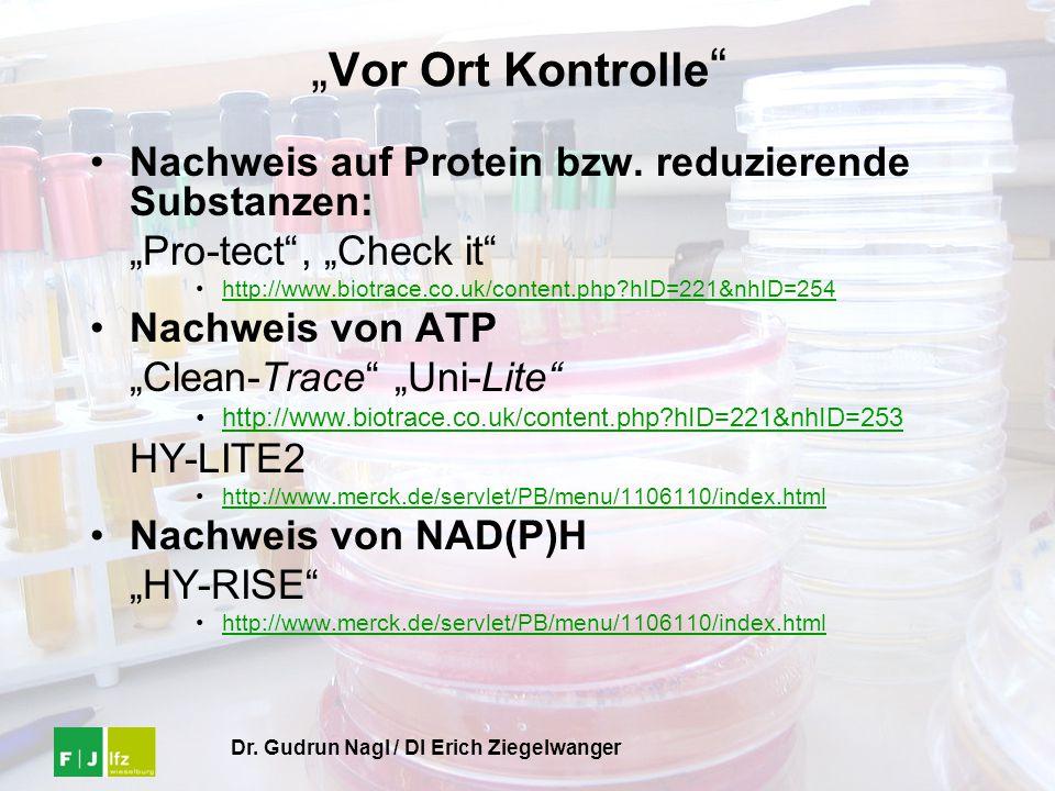 """Dr. Gudrun Nagl / DI Erich Ziegelwanger """" Vor Ort Kontrolle """" Nachweis auf Protein bzw. reduzierende Substanzen: """"Pro-tect"""", """"Check it"""" http://www.bio"""