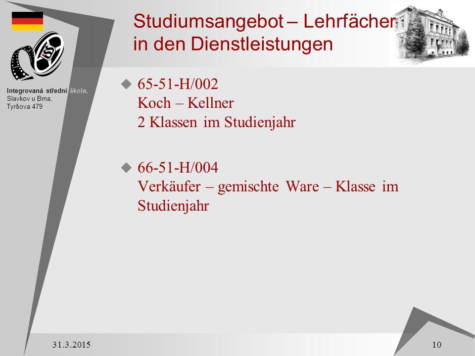 Studiumsangebot – Lehrfächer in den Dienstleistungen  65-51-H/002 Koch – Kellner 2 Klassen im Studienjahr  66-51-H/004 Verkäufer – gemischte Ware –