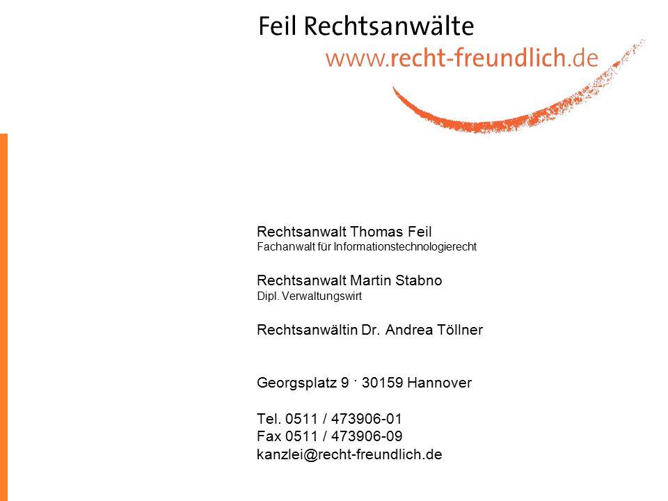Rechtsanwalt Thomas Feil Fachanwalt für Informationstechnologierecht Rechtsanwalt Martin Stabno Dipl. Verwaltungswirt Rechtsanwältin Dr. Andrea Töllne