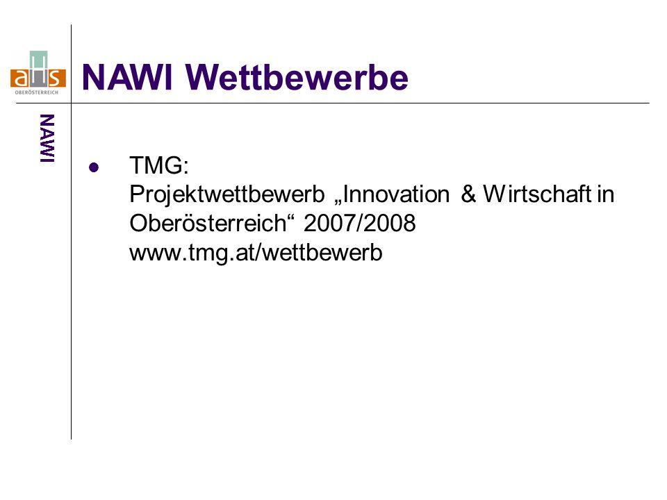 """TMG: Projektwettbewerb """"Innovation & Wirtschaft in Oberösterreich 2007/2008 www.tmg.at/wettbewerb NAWI Wettbewerbe NAWI"""