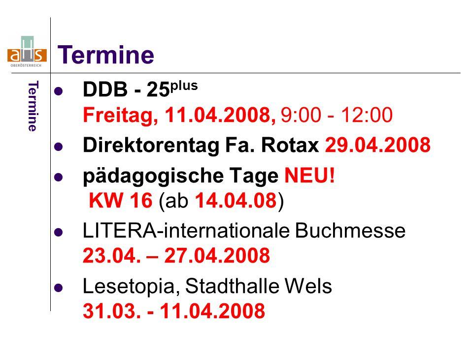 DDB - 25 plus Freitag, 11.04.2008, 9:00 - 12:00 Direktorentag Fa.