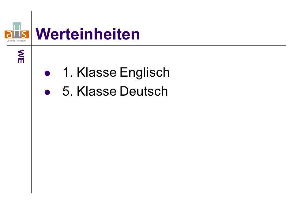 1. Klasse Englisch 5. Klasse Deutsch Werteinheiten WE