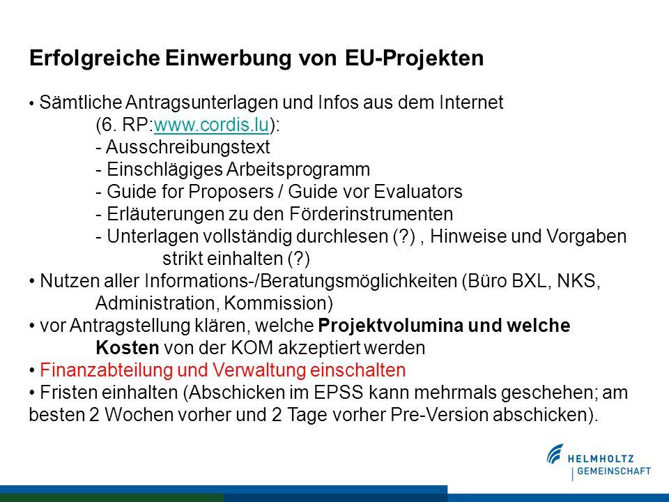 Erfolgreiche Einwerbung von EU-Projekten Sämtliche Antragsunterlagen und Infos aus dem Internet (6.