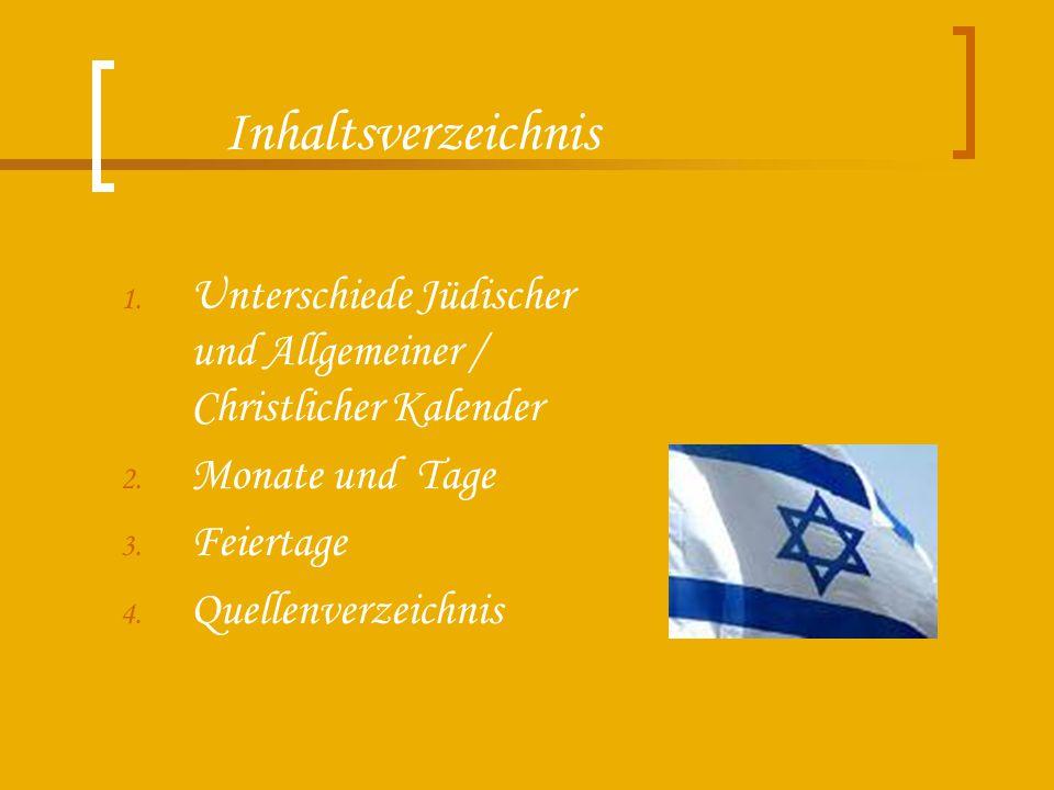 Unterschiede Jüdischer und Allgemeiner / Christlicher Kalender Jüdischer 29 bzw.