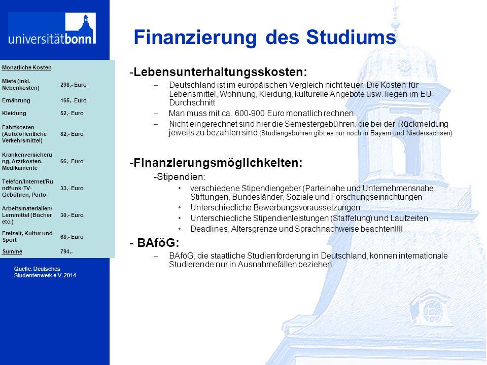 Finanzierung des Studiums -Lebensunterhaltungsskosten: –Deutschland ist im europäischen Vergleich nicht teuer. Die Kosten für Lebensmittel, Wohnung, K
