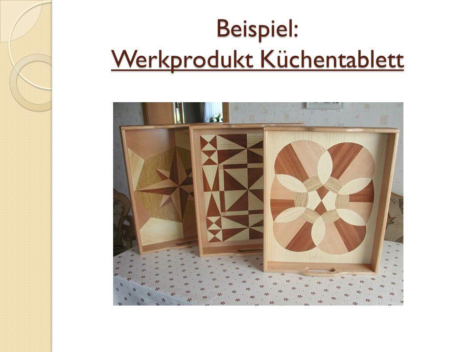 Beispiel: Werkprodukt Küchentablett