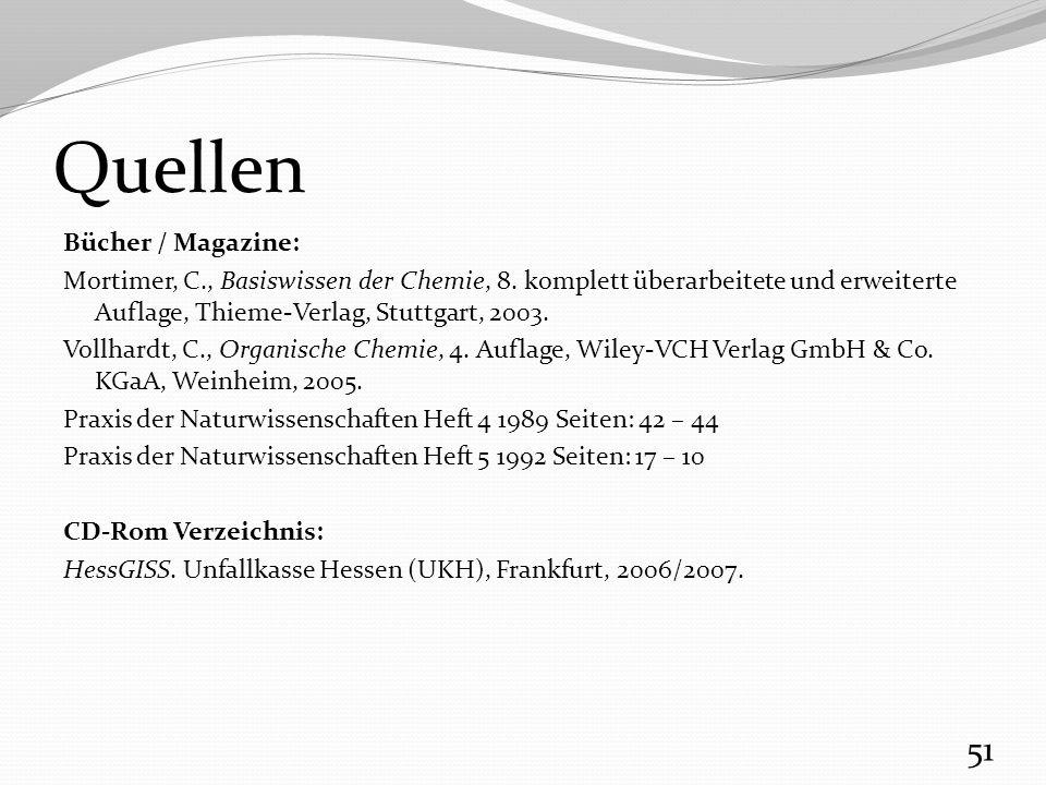 Quellen Bücher / Magazine: Mortimer, C., Basiswissen der Chemie, 8.