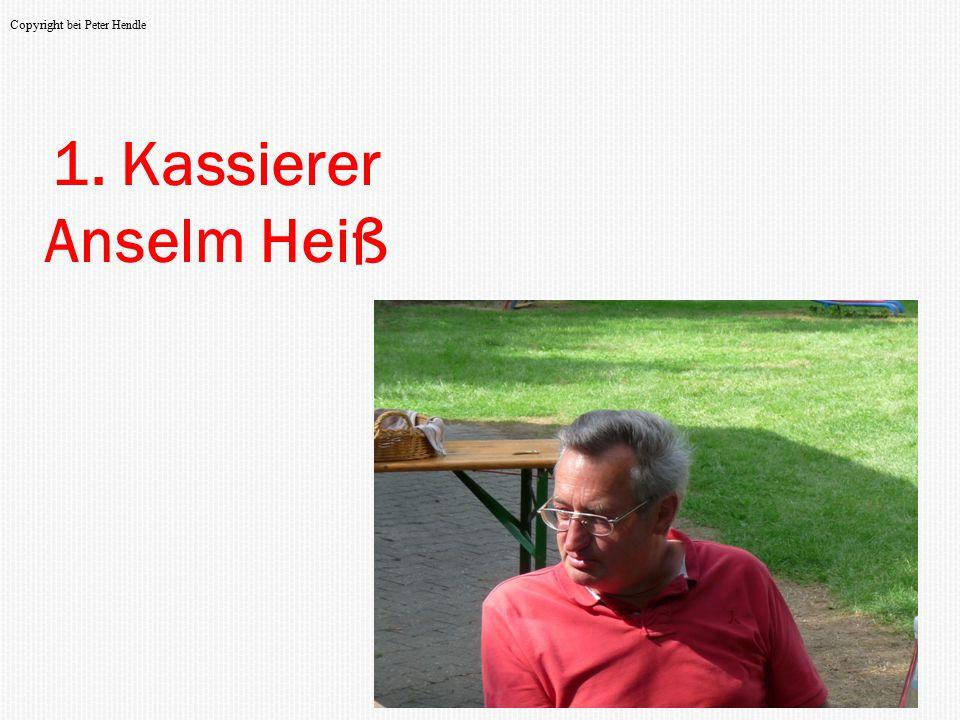 1. Kassierer Anselm Heiß Copyright bei Peter Hendle