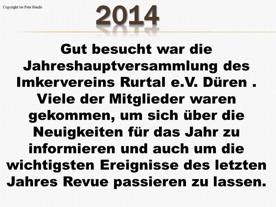   4 Tage Neuimkerschulung in Heimbach  mit fast 40 Teilnehmer  2 Tage Honiglehrgang  auch für alle Vereinsmitglieder .