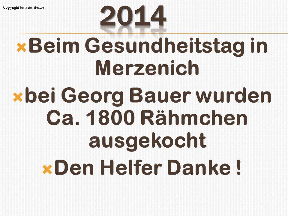  Beim Gesundheitstag in Merzenich  bei Georg Bauer wurden Ca. 1800 Rähmchen ausgekocht  Den Helfer Danke ! Copyright bei Peter Hendle