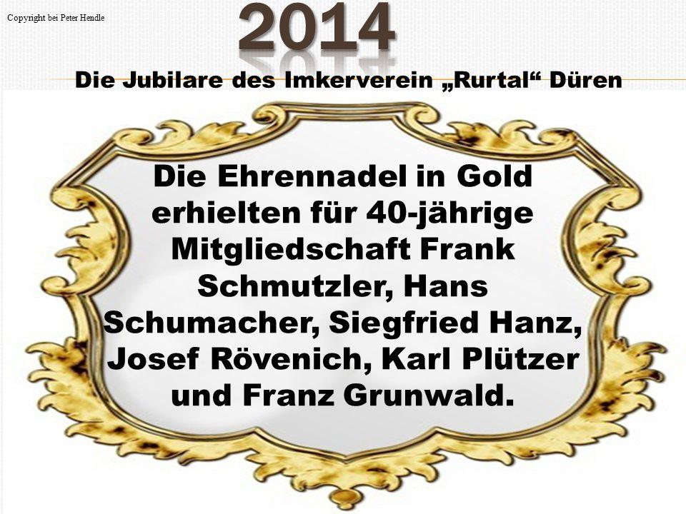 """Die Jubilare des Imkerverein """"Rurtal"""" Düren Die Ehrennadel in Gold erhielten für 40-jährige Mitgliedschaft Frank Schmutzler, Hans Schumacher, Siegfrie"""