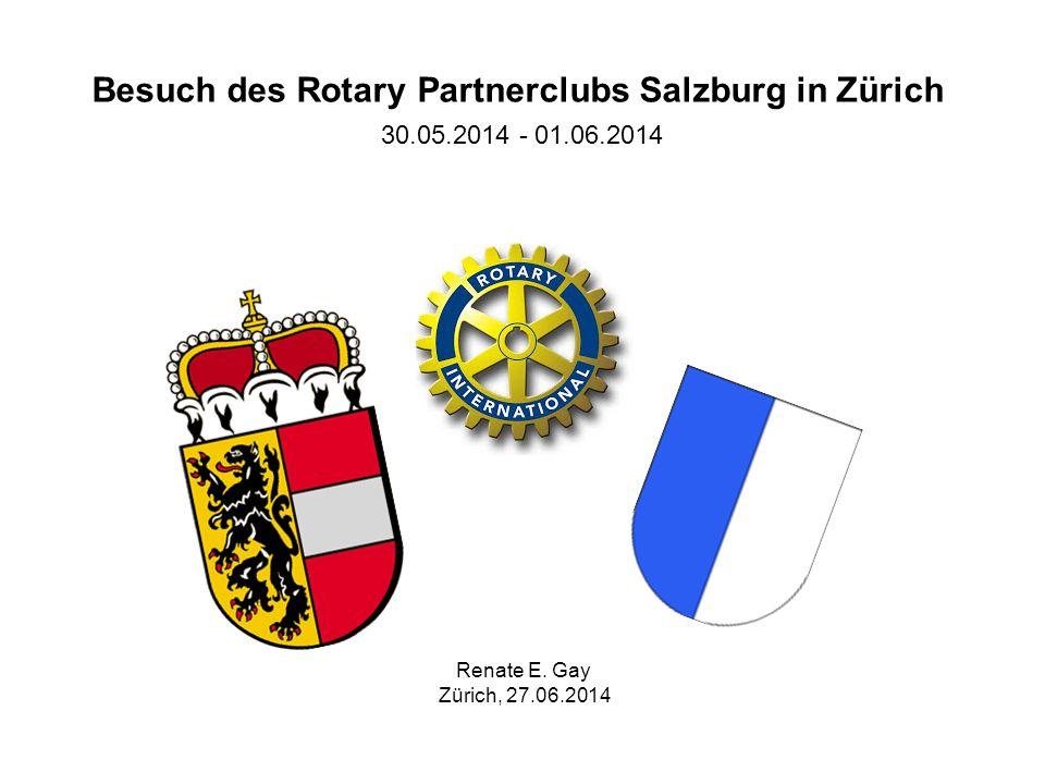 Besuch des Rotary Partnerclubs Salzburg in Zürich 30.05.2014 - 01.06.2014 Renate E.