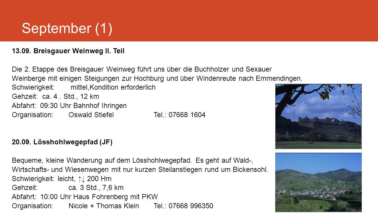 September (1) 13.09. Breisgauer Weinweg II. Teil Die 2.
