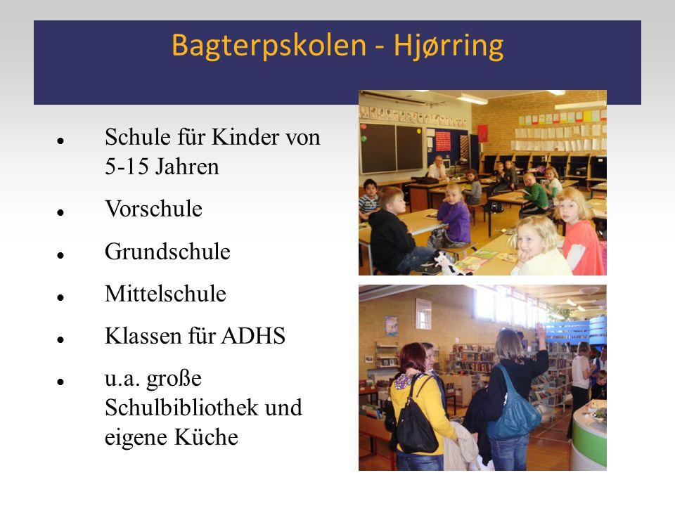 Bagterpskolen - Hjørring Schule für Kinder von 5-15 Jahren Vorschule Grundschule Mittelschule Klassen für ADHS u.a. große Schulbibliothek und eigene K