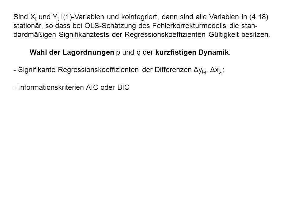 Sind X t und Y t I(1)-Variablen und kointegriert, dann sind alle Variablen in (4.18) stationär, so dass bei OLS-Schätzung des Fehlerkorrekturmodells d