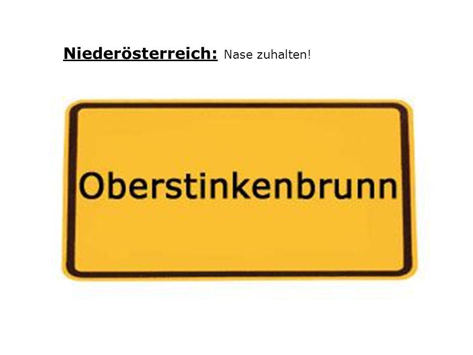 Niederösterreich: Nase zuhalten!