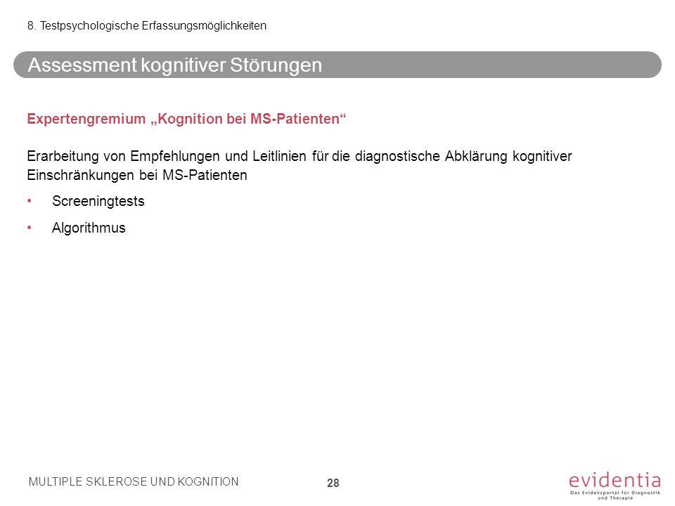 """Expertengremium """"Kognition bei MS-Patienten"""" Erarbeitung von Empfehlungen und Leitlinien für die diagnostische Abklärung kognitiver Einschränkungen be"""
