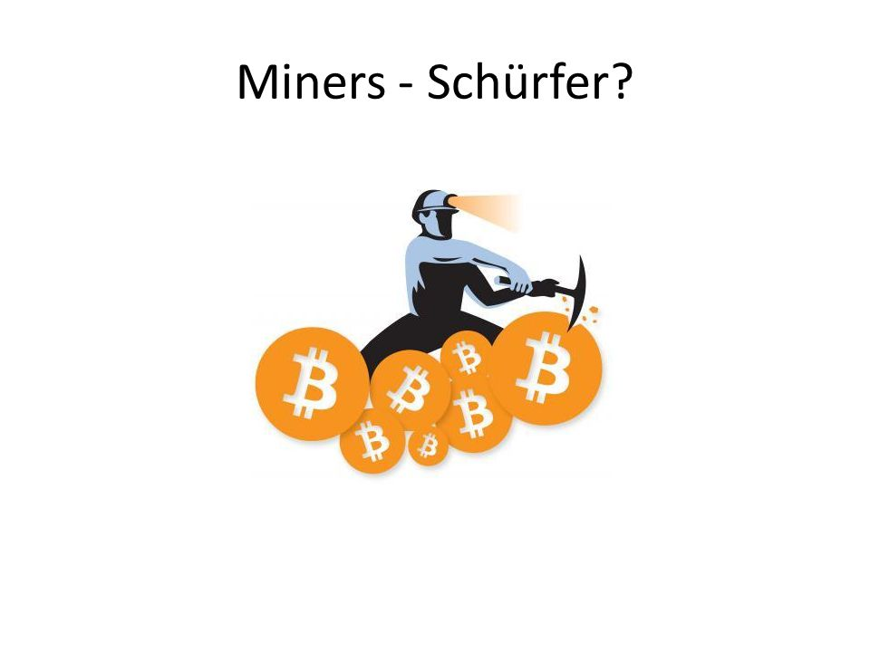 Miners - Schürfer?