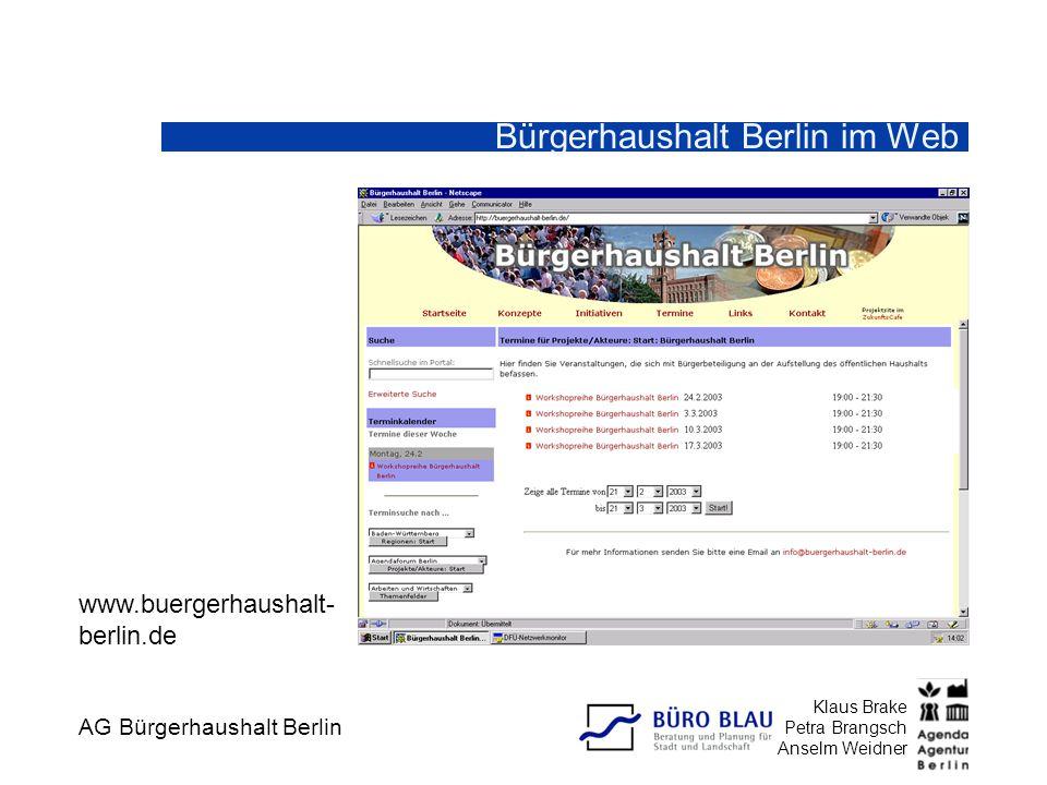 AG Bürgerhaushalt Berlin Klaus Brake Petra Brangsch Anselm Weidner BBH Berlin-Mitte: Klärungen Welche Verbesserungsvorschläge haben Sie zu unserem Vorschlag eines Partizipationsverfahrens.