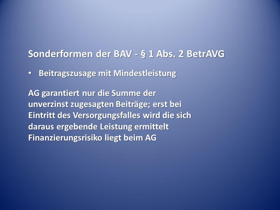 Sonderformen der BAV - § 1 Abs.