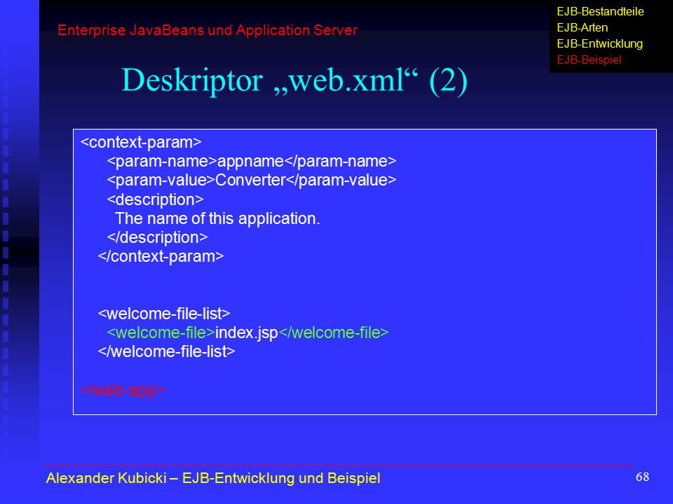 "68 Deskriptor ""web.xml (2) appname Converter The name of this application."