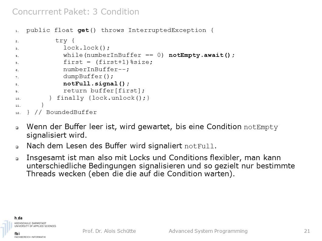 Prof. Dr. Alois Schütte Advanced System Programming 21 Concurrrent Paket: 3 Condition 1.