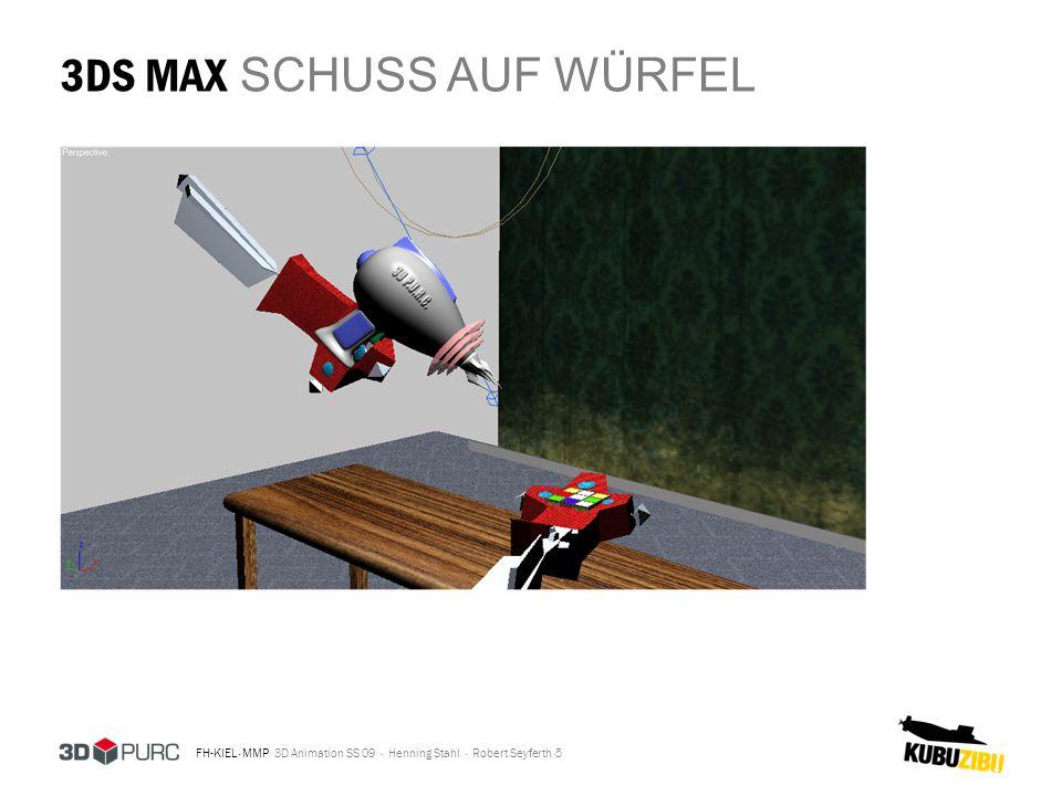 FH-KIEL · MMP 3D Animation SS 09 · Henning Stahl · Robert Seyferth · 3DS MAX SCHUSS AUF WÜRFEL 5