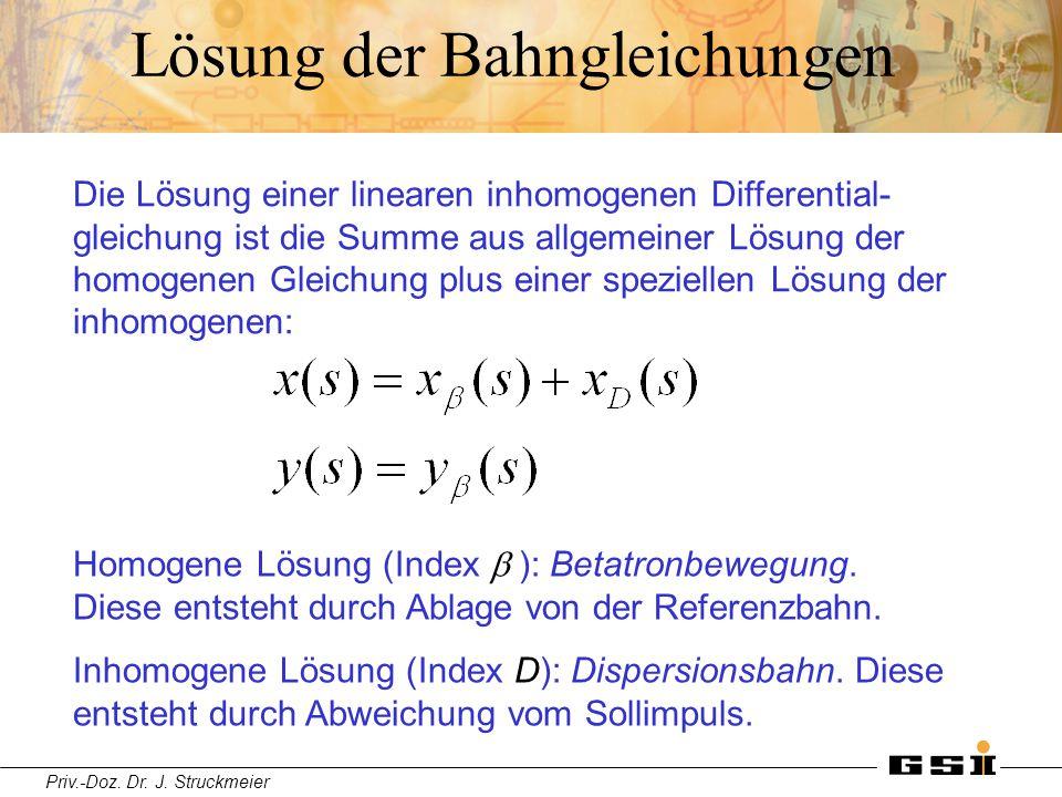 Priv.-Doz. Dr. J. Struckmeier Lösung der Bahngleichungen Die Lösung einer linearen inhomogenen Differential- gleichung ist die Summe aus allgemeiner L