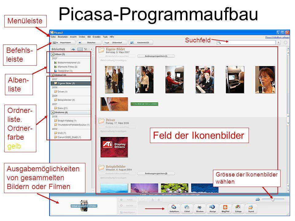 Picasa-Programmaufbau Menüleiste Befehls- leiste Ordner- liste. Ordner- farbe gelb Alben- liste Ausgabemöglichkeiten von gesammelten Bildern oder Film
