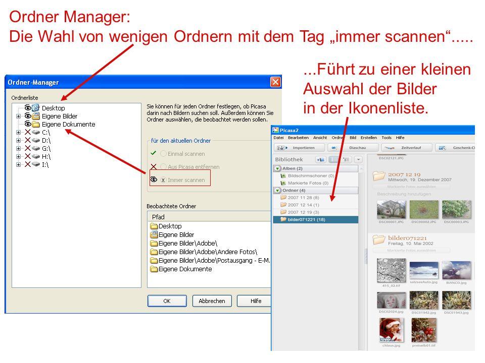 """Ordner Manager: Die Wahl von wenigen Ordnern mit dem Tag """"immer scannen""""..... x...Führt zu einer kleinen Auswahl der Bilder in der Ikonenliste."""