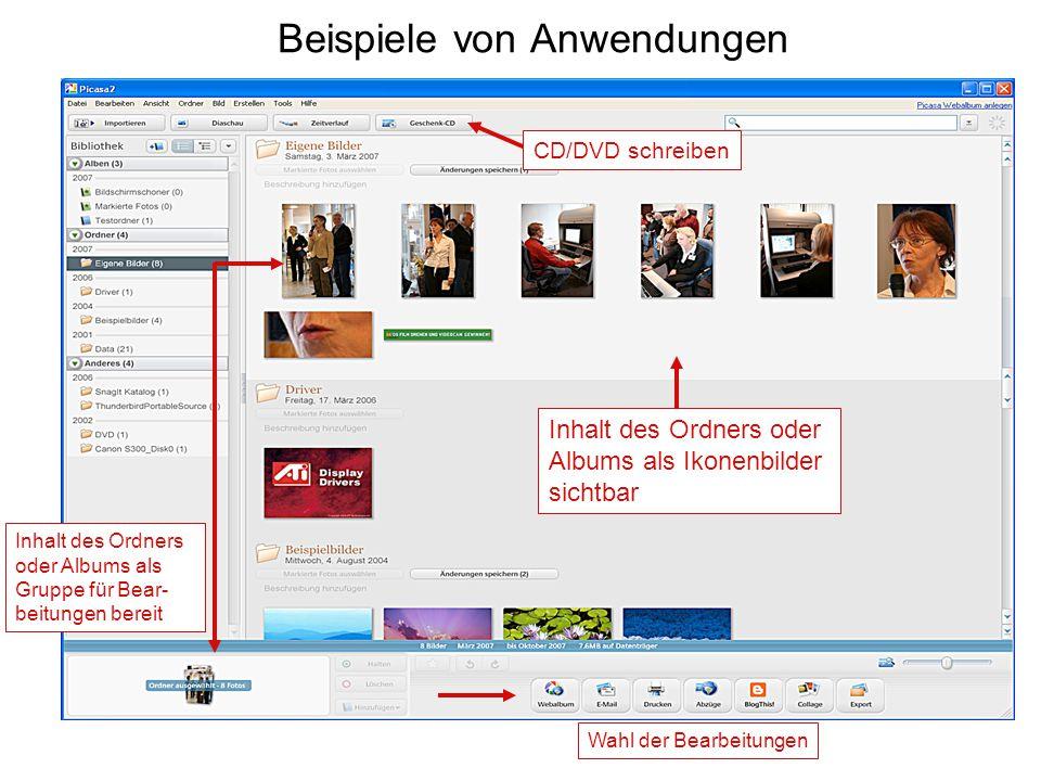 Beispiele von Anwendungen CD/DVD schreiben Inhalt des Ordners oder Albums als Ikonenbilder sichtbar Inhalt des Ordners oder Albums als Gruppe für Bear