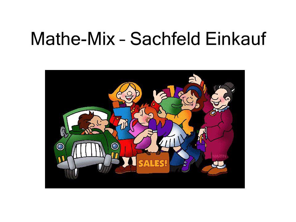 Mathe-Mix – Sachfeld Einkauf