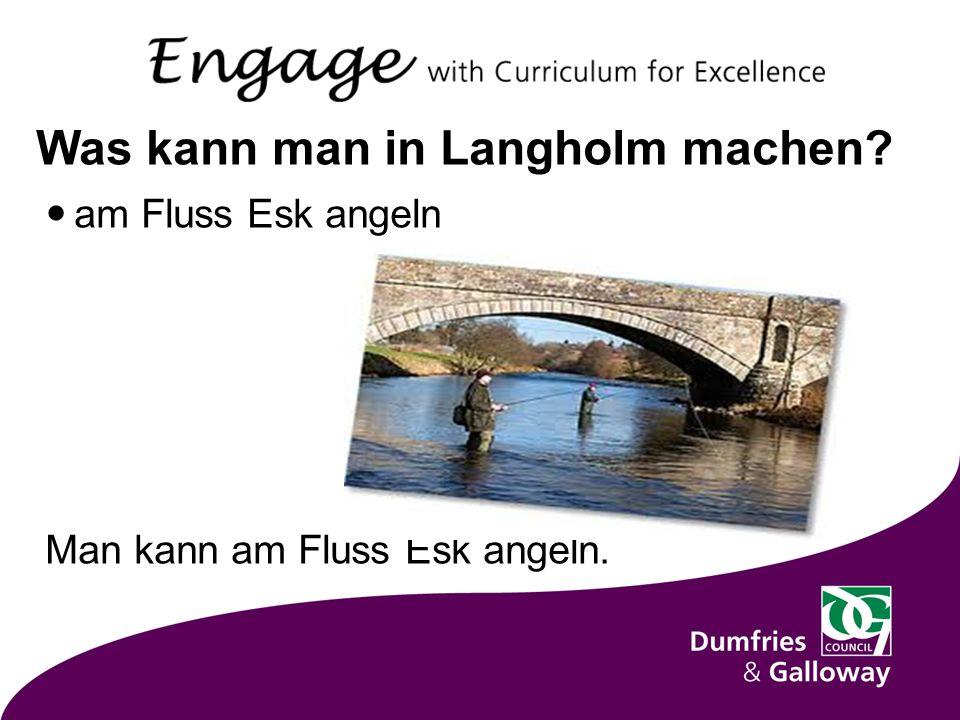 Was kann man in Langholm machen am Fluss Esk angeln Man kann am Fluss Esk angeln.