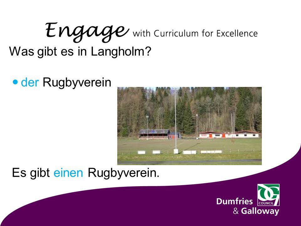 Was gibt es in Langholm der Rugbyverein Es gibt einen Rugbyverein.