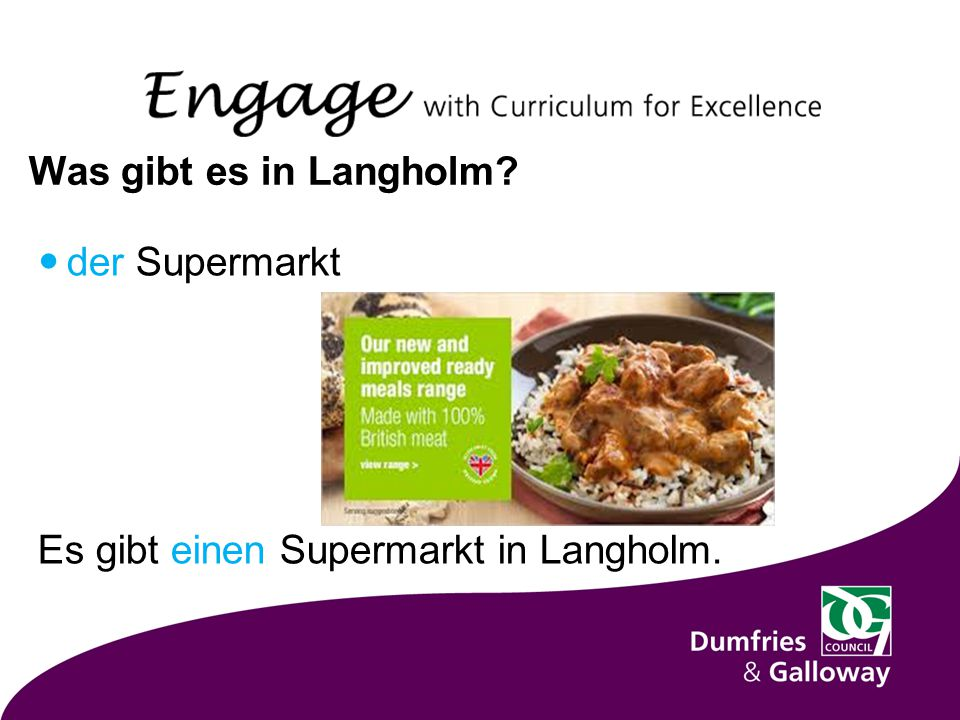 Was gibt es in Langholm der Supermarkt Es gibt einen Supermarkt in Langholm.