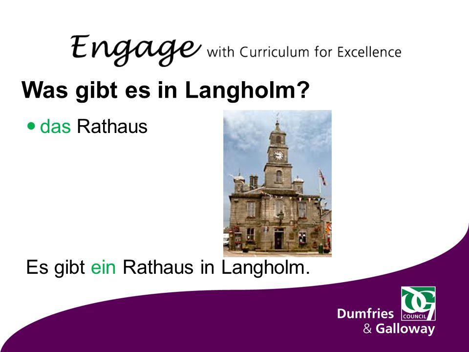 Was gibt es in Langholm das Rathaus Es gibt ein Rathaus in Langholm.